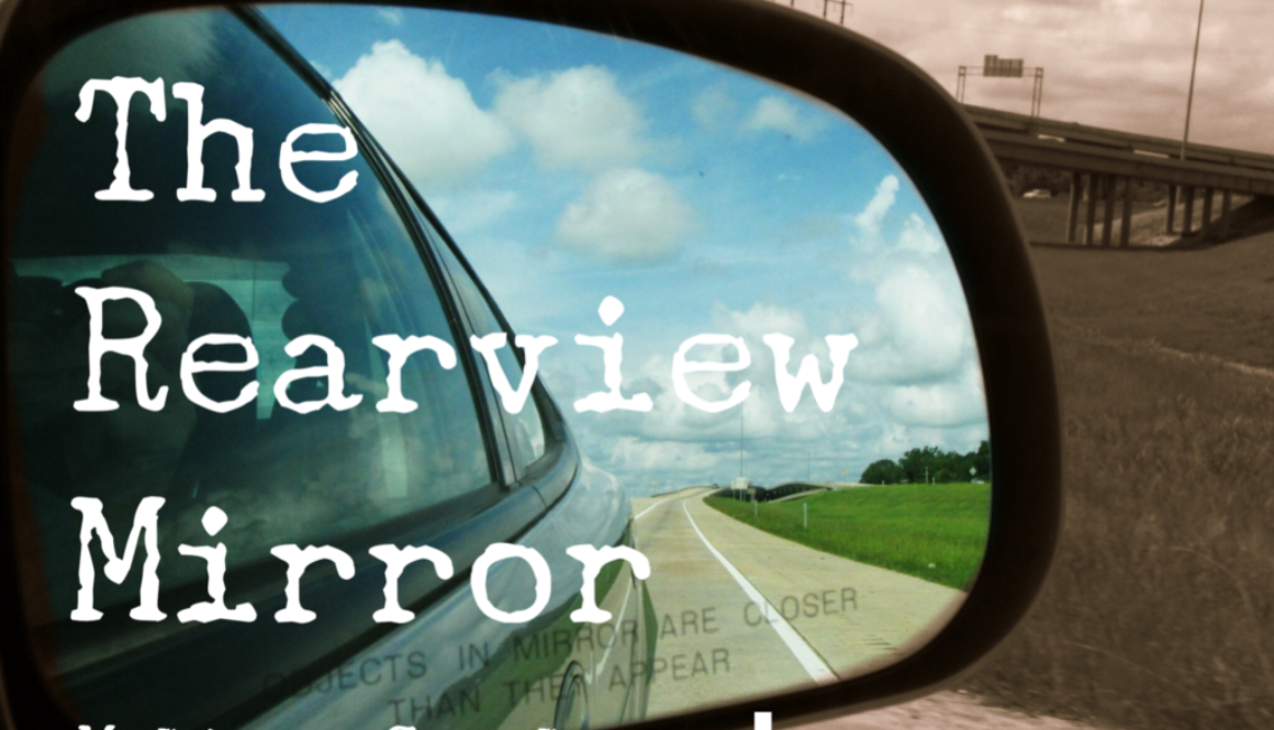 The Rearview Mirror