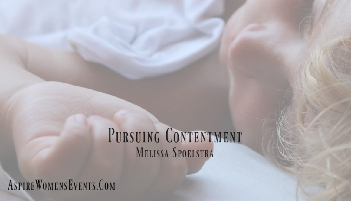 ASPIRE Blog-Melissa Spoelstra Pursuing Contentment