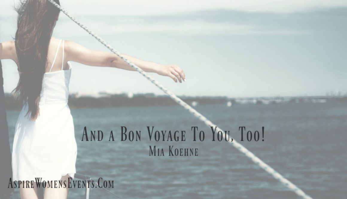 ASPIRE Blog-Mia Koehne -And a Bon Voyage To You, Too!