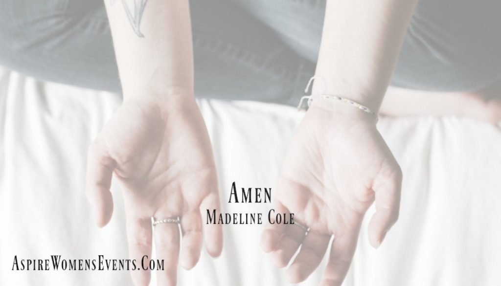 ASPIRE Blog-Madeline Cole - Amen
