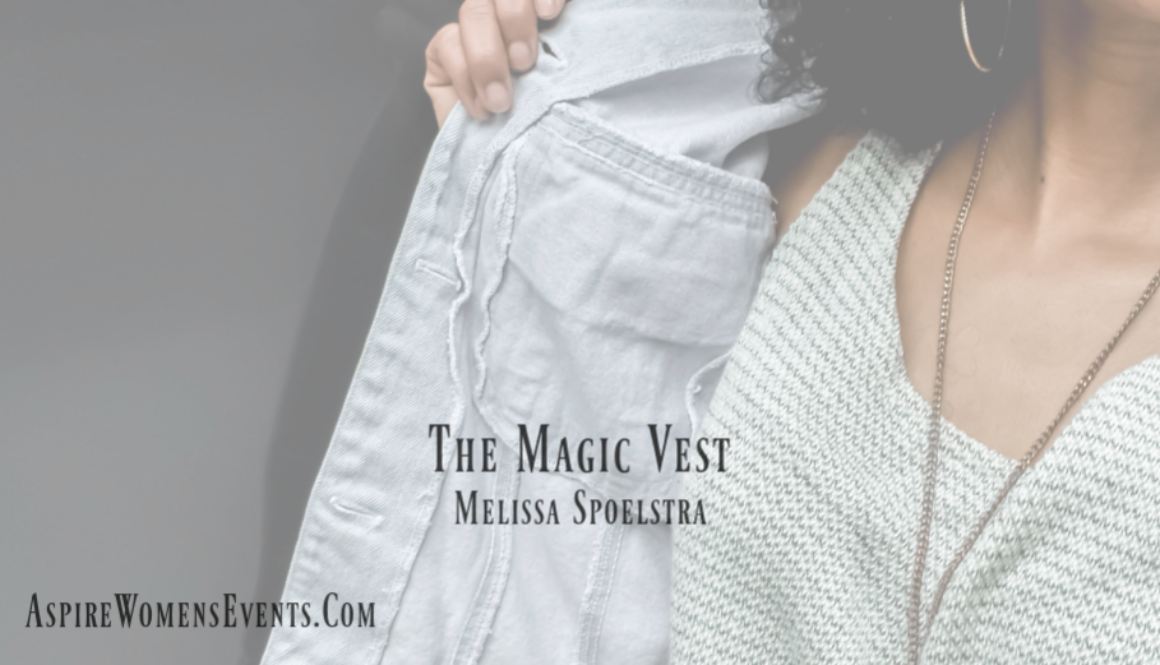 ASPIRE Blog-Melissa Spoelstra-The Magic Vest