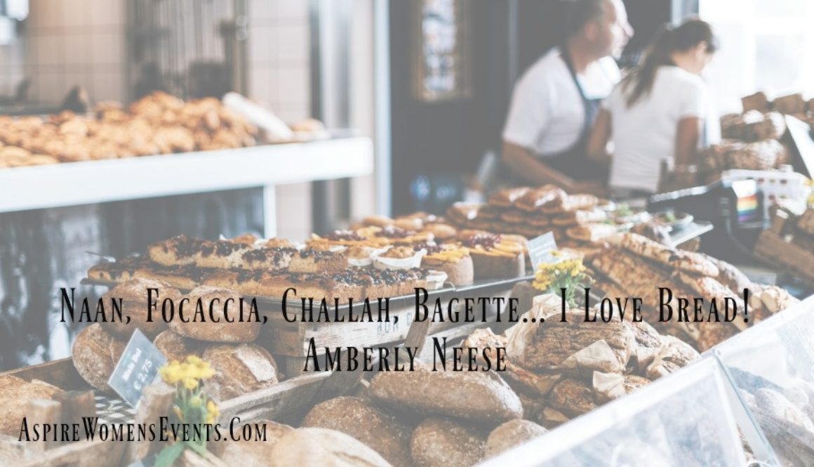 ASPIRE Blog-I Love Bread Amberley Neese