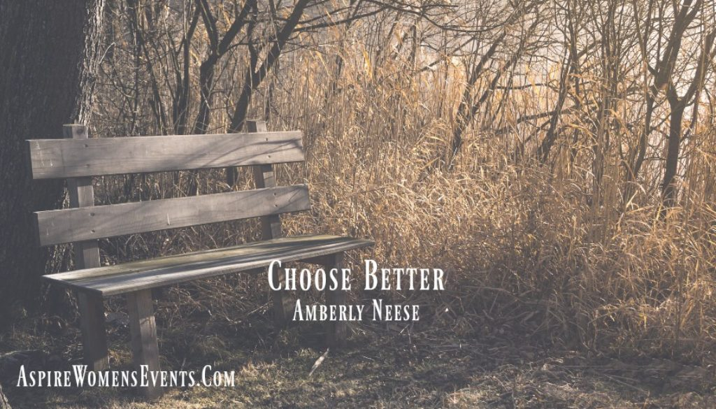 ASPIRE Blog-Amberly Neese Choose Better