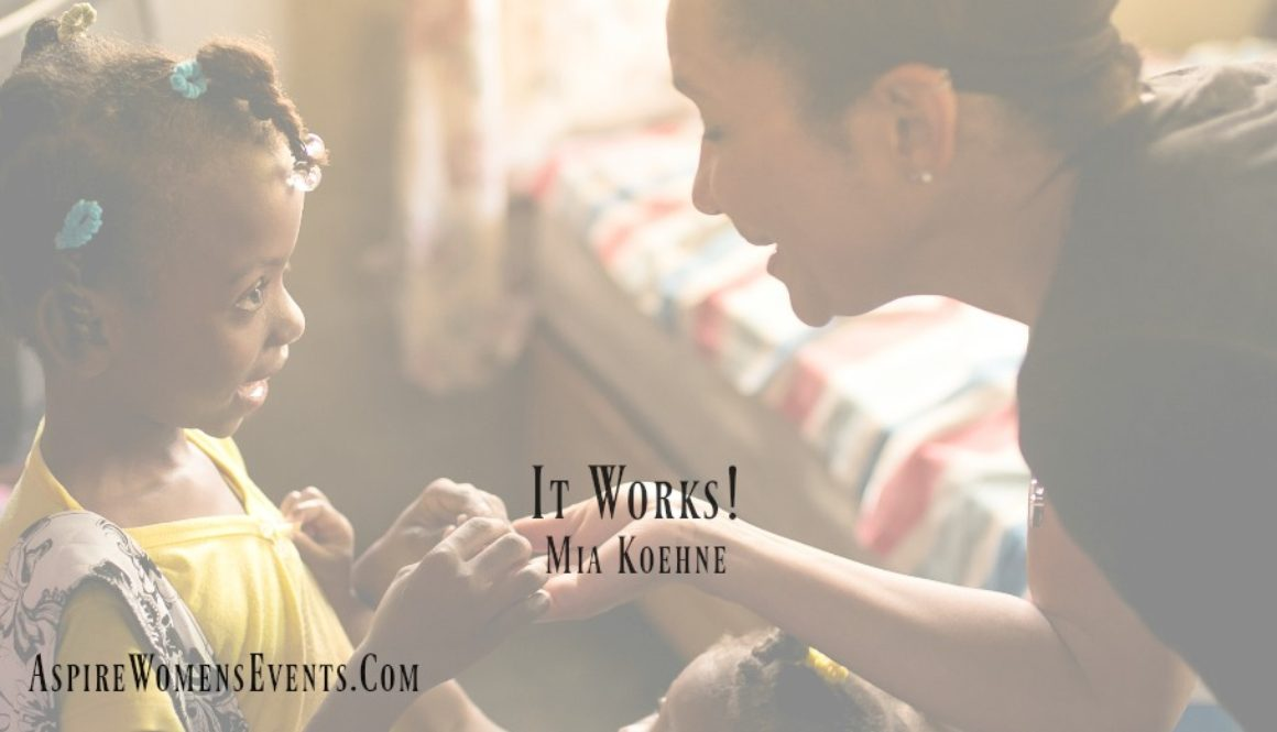 ASPIRE Blog-Mia Koehne - It Works