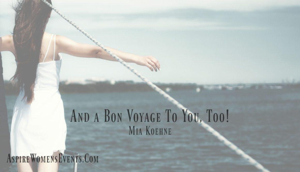 ASPIRE Blog-Mia Koehne -And a Bon Voyage To You, Too!