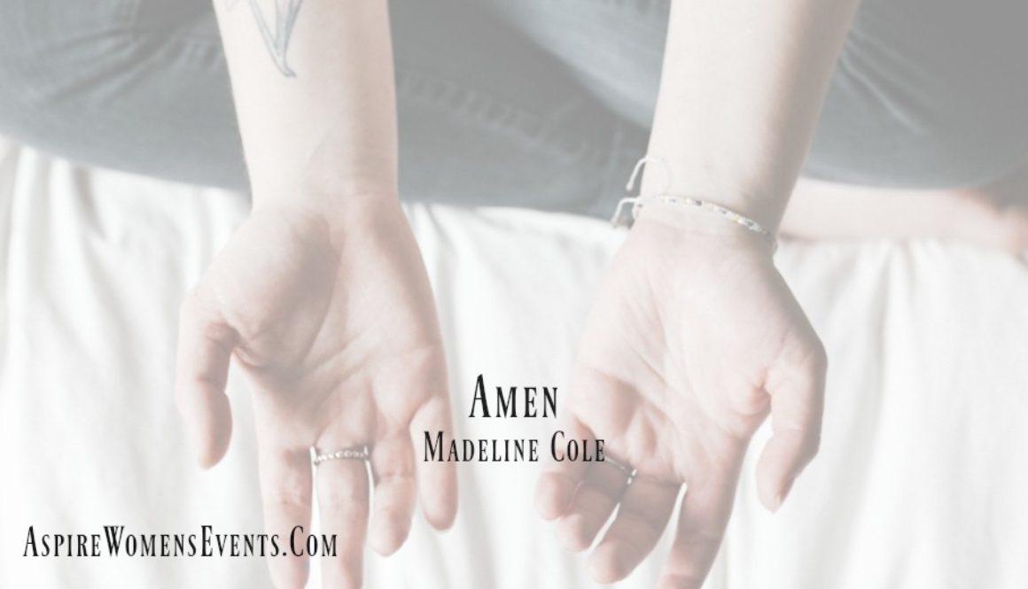 ASPIRE Blog-Madeline Cole - Amen