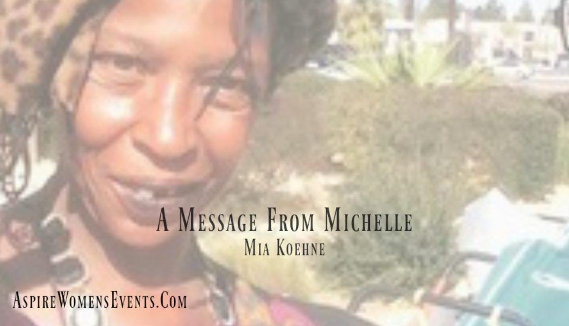 ASPIRE Blog-Mia Koehne -A Message From Michelle