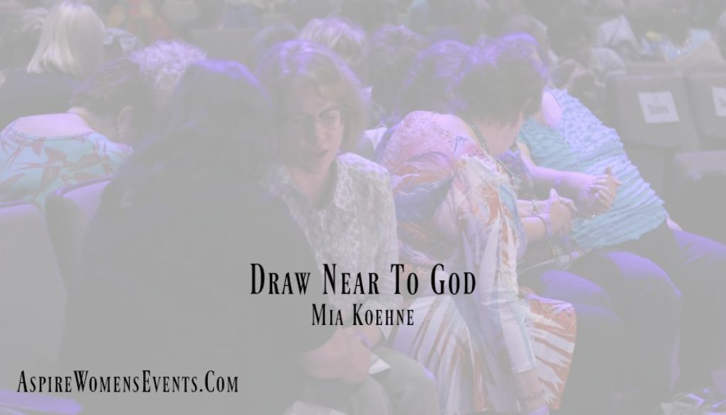 Draw Near To God Aspire