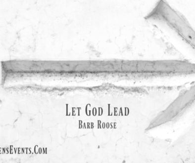 ASPIRE Blog-Barb Roose-Let God Lead