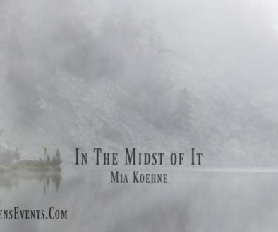 ASPIRE Blog-Mia Koehne -In the Midst of It