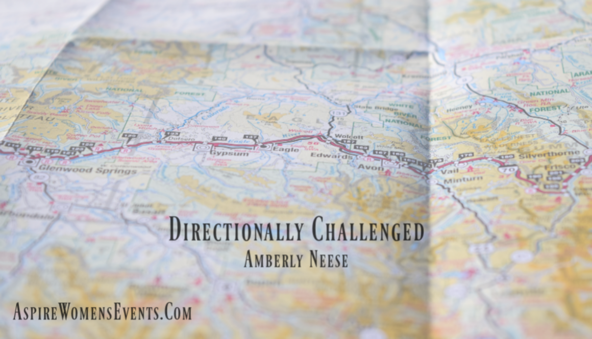 ASPIRE Blog-Amberly Neese- Directionally Challenged