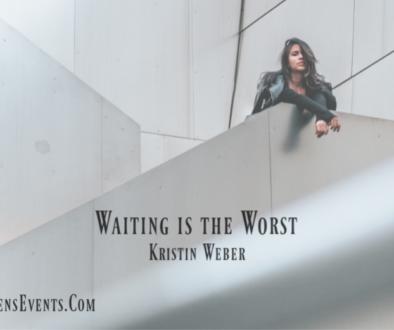 ASPIRE Blog-Kristin Weber- Waiting is the Worst