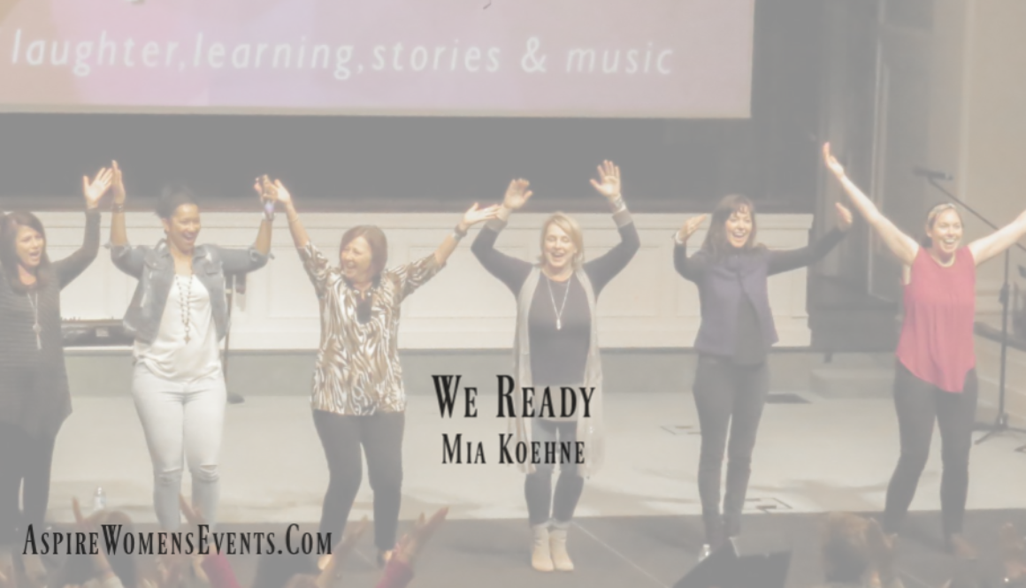 ASPIRE Blog-Mia Koehne We Ready